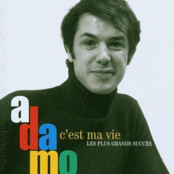 Salvatore Adamo - C'Est Ma Vie-les Plus Grands Succes