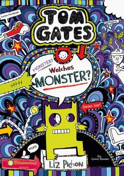 Tom Gates, Band 15. Monster? Welches Monster? - Liz Pichon  [Gebundene Ausgabe]