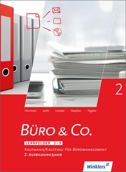Büro & Co. nach Lernfeldern: Kaufmann/Kauffrau für Büromanagement, 2. Ausbildungsjahr: Schülerbuch, 1. Auflage, 2015