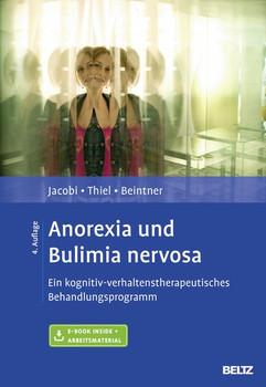 Anorexia und Bulimia nervosa. Ein kognitiv-verhaltenstherapeutisches Behandlungsprogramm. Mit E-Book inside und Arbeitsmaterial - Ina Beintner