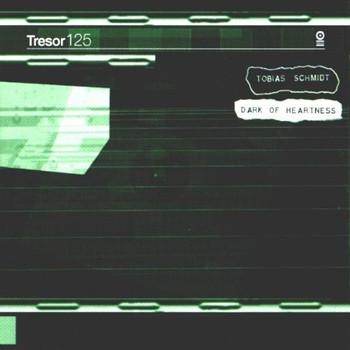 Tobias Schmidt - Dark of Heartness