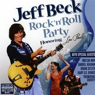 Jeff Beck - Rock'N'Roll Party (Honoring les Paul)