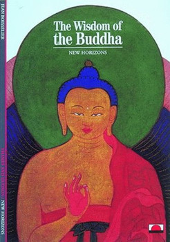 Wisdom of the Buddha (New Horizons) - Boisselier, John