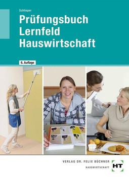 Prüfungsbuch Lernfeld Hauswirtschaft - Cornelia A. Schlieper  [Taschenbuch]