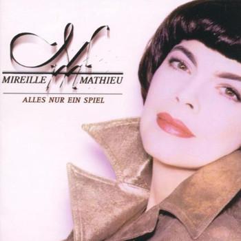 Mireille Mathieu - Alles Nur Ein Spiel