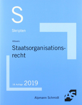 Skript Staatsorganisationsrecht - Ralf Altevers  [Taschenbuch]