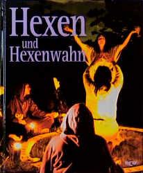 Geheimnisse des Unbekannten, Hexen und Hexenwahn