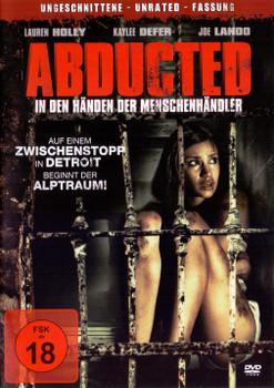 Abducted - In den Händen der Menschenhändler [Uncut]