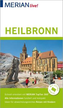 MERIAN live! Reiseführer Heilbronn. Mit Extra-Karte zum Herausnehmen - Francoise Hauser  [Gebundene Ausgabe]