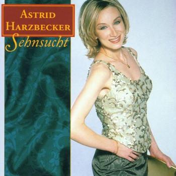 Astrid Harzbecker - Sehnsucht