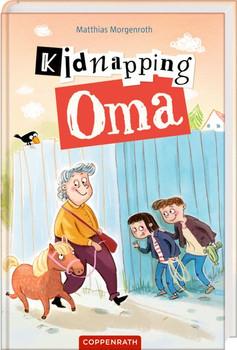 Kidnapping Oma - Matthias Morgenroth  [Gebundene Ausgabe]