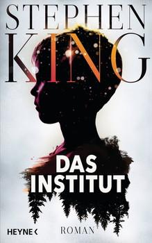 Das Institut - Stephen King  [Gebundene Ausgabe]