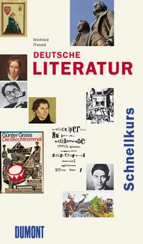 DuMont Schnellkurs Deutsche Literatur - Winfried Freund