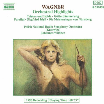 Richard Wagner: Orchestral Highlights