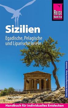 Reise Know-How Reiseführer Sizilien und Egadische, Pelagische & Liparische Inseln - Daniela Schetar  [Taschenbuch]