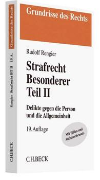 Strafrecht Besonderer Teil II. Delikte gegen die Person und die Allgemeinheit - Rudolf Rengier  [Taschenbuch]