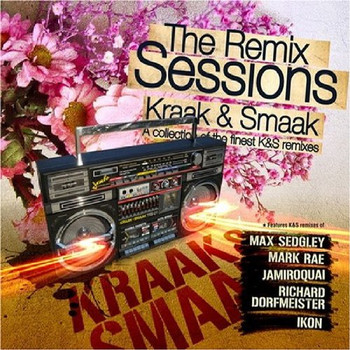 Various - Kraak & Smaak-the Remix Sessions