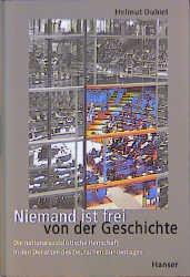 Niemand ist frei von der Geschichte - Helmut Dubiel