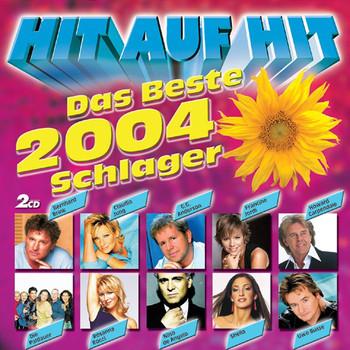 Various - Hit auf Hit - das Beste 2004 - Schlager [DOPPEL-CD]