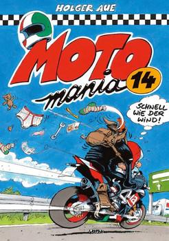 MOTOmania Band 14 - Holger Aue  [Gebundene Ausgabe]
