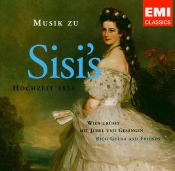 Rico & Friends Gulda - Musik zu Sisi'S Hochzeit 1854
