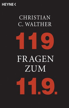 119 Fragen zum 11.9. - Christian C. Walther