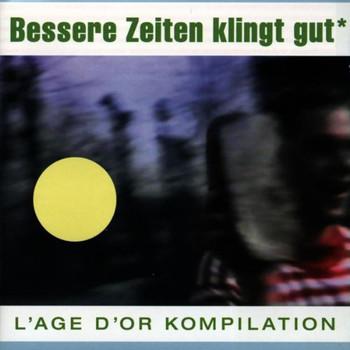 Various - Bessere Zeiten Klingt Gut