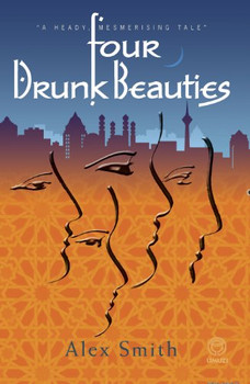 Four Drunk Beauties - Smith, Alex
