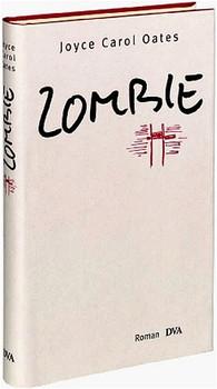 Zombie - Joyce C. Oates