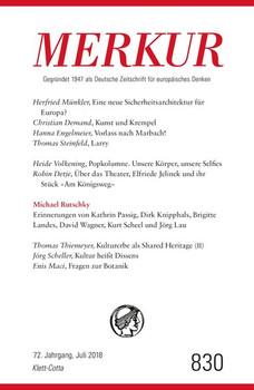 MERKUR Deutsche Zeitschrift für europäisches Denken - 2018-07. Nr. 830, Heft Juli 2018 [Taschenbuch]