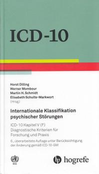 Internationale Klassifikation psychischer Störungen: ICD–10 Kapitel V (F). Diagnostische Kriterien für Forschung und Praxis - Horst Dilling, et al. [Gebundene Ausgabe, 6. Auflage 2016]