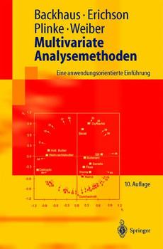 Multivariate Analysemethoden. Eine anwendungsorientierte Einführung - Klaus                Backhaus
