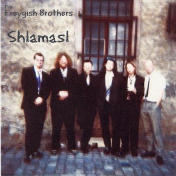 The Freygish Brothers - Shlamasl