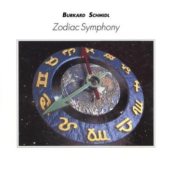 Burkard Schmidl - Zodiac Symphony