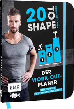 20 to Shape – Bodyweight only: Der Work-out-Planer. Dein Training, dein Tracker, dein Erfolg: Trainingspläne und Wochenübersichten - Ralf Ohrmann  [Gebundene Ausgabe]