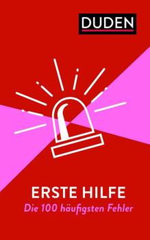 Erste Hilfe - Die 100 häufigsten Fehler. Rechtschreibung, Grammatik & Co. - Anja Steinhauer  [Taschenbuch]