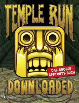 Temple Run - Downloaded: Das große Apptivity-Buch