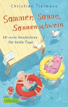 Sommer, Sonne, Sonnenschwein - Christian Tielmann [Taschenbuch]