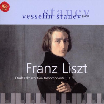 Vesselin Stanev - Liszt: Etudes d'Execution Transcendante