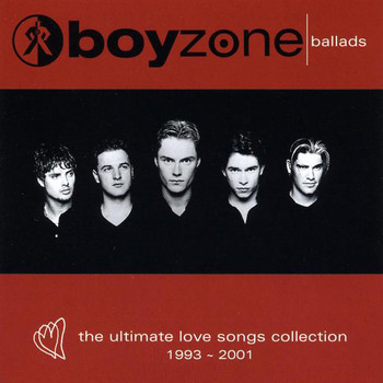 Boyzone - Ballads - The Ultimate Love Songs Collection 1993 - 2001