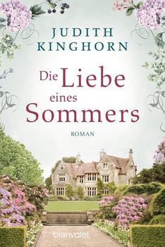 Die Liebe eines Sommers. Roman - Judith Kinghorn  [Taschenbuch]