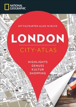 NATIONAL GEOGRAPHIC City-Atlas London - Hélène Le Tac  [Taschenbuch]