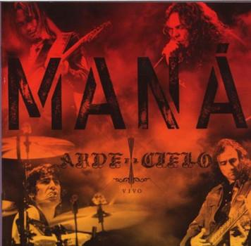 Mana - Arde El Cielo Vivo