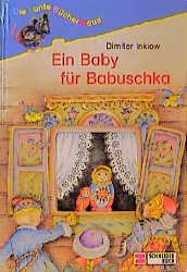 Ein Baby für Babuschka - Dimiter Inkiow