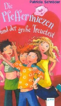 Die Pfeffermiezen und der große Treuetest - Patricia Schröder