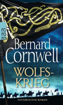 Wolfskrieg - Bernard Cornwell  [Taschenbuch]