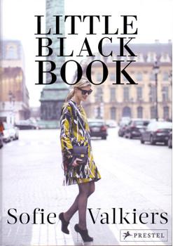 Little Black Book: Der Fashionguide für Styles und Looks - Sofie Valkiers [Gebundene Ausgabe]