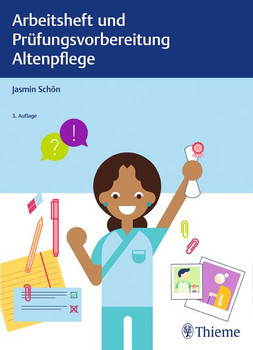 Arbeitsheft und Prüfungsvorbereitung Altenpflege - Jasmin Schön  [Taschenbuch]