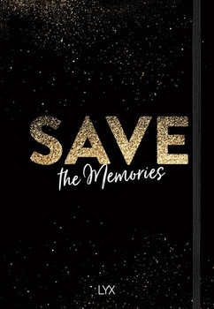 Save the Memories. Das Bullet Journal für deine Pläne, Ziele und Träume [Gebundene Ausgabe]