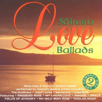 Various - 36 Irish Love Ballads